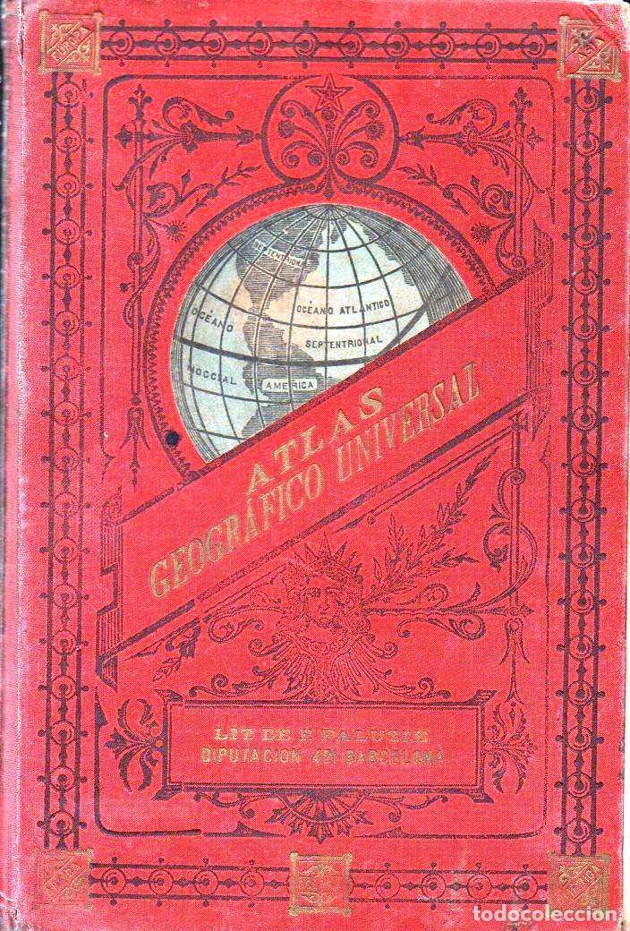 ATLAS UNIVERSAL PALUZIE 1896 (Libros Antiguos, Raros y Curiosos - Libros de Texto y Escuela)