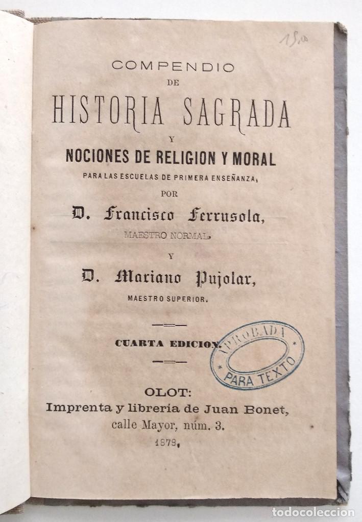 Libros antiguos: COMPENDIO DE HISTORIA SAGRADA PARA 1ª ENSEÑANZA - FRANCISCO FERRUSOLA - OLOT AÑO 1880 - Foto 4 - 130772144