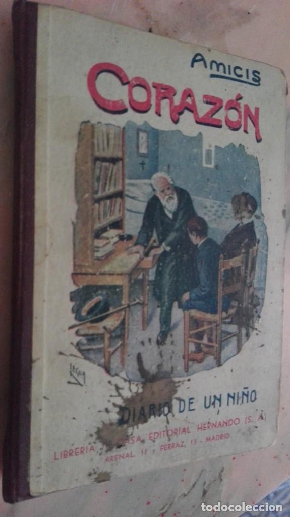 CORAZON. EDMUNDO DE AMICIS. DIARIO DE UN NIÑO. (Libros Antiguos, Raros y Curiosos - Libros de Texto y Escuela)