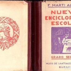 Libros antiguos: MARTÍ ALPERA : NUEVA ENCICLOPEDIA ESCOLAR (HIJOS DE SANTIAGO RODRÍGUEZ, BURGOS, 1934). Lote 131105263