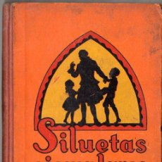 Libros antiguos: MARÍA LUZ MORALES : SILUETAS EJEMPLARES (DALMAU CARLES, 1935). Lote 131105784