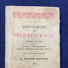 Libros antiguos: NUEVO RAMILLETE DE FELICITACIONES EN PROSA Y EN VERSO D. NARCISO MASVIDAL 1901 . Lote 131493046