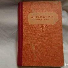 Libros antiguos: LIBRO DE TEXTO ARITMÉTICA TERCER GRADO - LUÍS VIVES AÑO 1931 . Lote 132036306