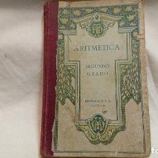Libros antiguos: LIBRO ARITMÉTICA SEGUNDO GRADO ED. F. T. D. AÑO 1923 . Lote 132039366