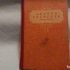 Libros antiguos: LENGUA FRANCESA PRIMER CURSO ED. LUÍS VIVES EDELVIVES AÑO 1933 . Lote 132040558