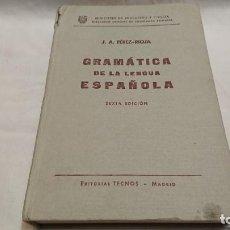 Libros antiguos: GRAMÁTICA DE LA LENGUA ESPAÑOLA - J. A. PÉREZ RIOJA - ED. TECNOS AÑO 1966 . Lote 132041134