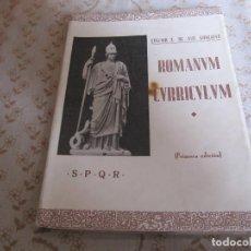 Libros antiguos: ROMANUM CURRICULUM FIRMA AUTOR - 1ª EDICION - ( 1935 )+GIRO ALEJANDRO APARICIO. Lote 132543042