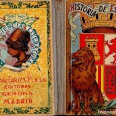 Libros antiguos: J. BOSCH CUSÍ : HISTORIA DE ESPAÑA GRADO ELEMENTAL (DALMAU CARLES, 1933). Lote 132962877