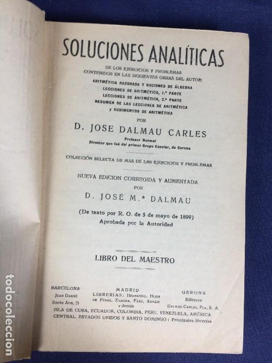 Libros antiguos: SOLUCIONES ANALÍTICAS ejercicios problemas aritmética álgebra Jose Dalmau Carles 1899 - Foto 4 - 133078750