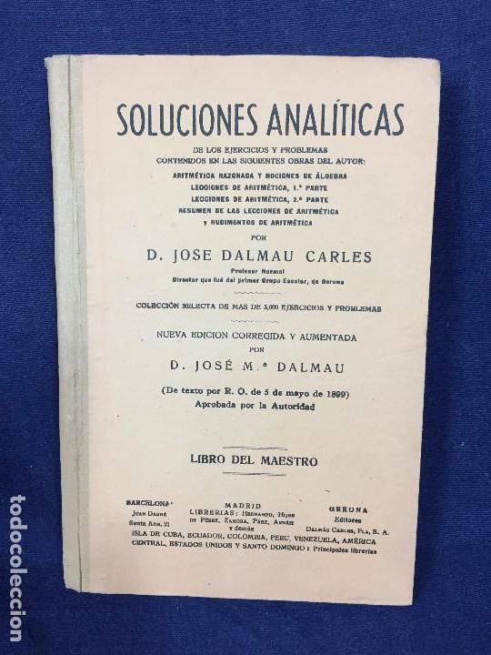 SOLUCIONES ANALÍTICAS EJERCICIOS PROBLEMAS ARITMÉTICA ÁLGEBRA JOSE DALMAU CARLES 1899 (Libros Antiguos, Raros y Curiosos - Libros de Texto y Escuela)