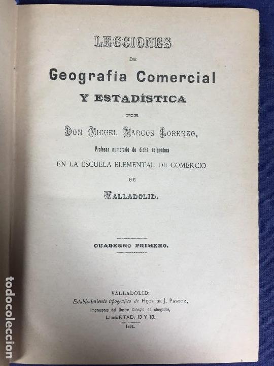 LECCIONES GEOGRAFÍA COMERCIAL ESTADÍSTICA MIGUEL MARCOS LORENZO CUADERNO PRIMERO 1894 (Libros Antiguos, Raros y Curiosos - Libros de Texto y Escuela)