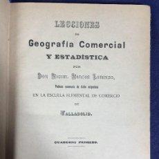 Libros antiguos: LECCIONES GEOGRAFÍA COMERCIAL ESTADÍSTICA MIGUEL MARCOS LORENZO CUADERNO PRIMERO 1894. Lote 133189686