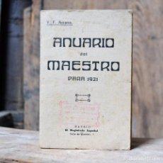 Libros antiguos: ANUARIO DEL MAESTRO V. F ASCARZA * 1921 EL MAGISTERIO ESPAÑOL * MADRID. Lote 133237086