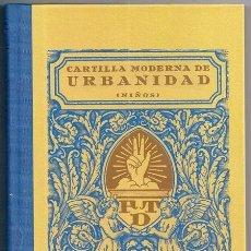 Alte Bücher - Cartilla moderna de urbanidad (niños) - FTD, Barcelona, 1929 | FACSÍMIL DE 2007 - 133489770