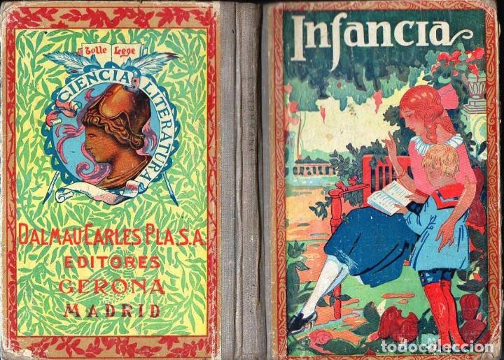 DALMAU CARLES . INFANCIA (1935) (Libros Antiguos, Raros y Curiosos - Libros de Texto y Escuela)