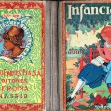 Libros antiguos: DALMAU CARLES . INFANCIA (1935). Lote 133562841