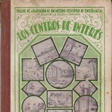 Libros antiguos: SANDRI PICH : LOS CENTROS DE INTERÉS PARTE SEGUNDA (YAGÜES, 1932). Lote 133843878
