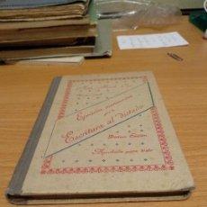 Libros antiguos: EJERCICIOS MANUSCRITOS PARA LA ESCRITURA AL DICTADO - GERONA - 1921. Lote 134202630