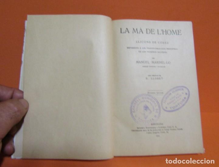 Libros antiguos: LA MÀ DE L'HOME MANUEL MARINEL-LO DIBUIXOS S. LLOBET 2ª EDICIÓ A.1934 EN CATALA EXCEL.LENT ORIGINAL - Foto 2 - 134423718