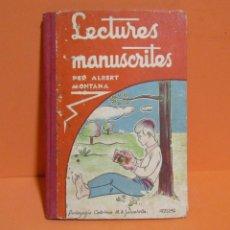 Libros antiguos: LECTURES MANUSCRITES -ALBERT MONTANA DIBUIXOS J. CAMINS 2ª EDICIÓ A.1933 EN CATALA ORIGINAL. Lote 134429690