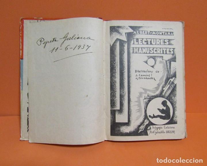 Libros antiguos: LECTURES MANUSCRITES -ALBERT MONTANA DIBUIXOS J. CAMINS 2ª EDICIÓ A.1933 EN CATALA ORIGINAL - Foto 4 - 134429690