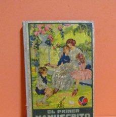 Libros antiguos: JOSÉ DALMAU CARLES EL PRIMER MANUSCRITO METODO COMPLETO DE LECTURA GERONA 1931 ORIGINAL. Lote 134440086