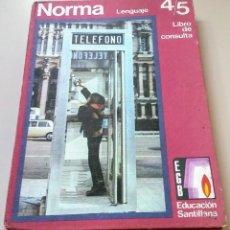 Libros antiguos: NORMA 6 LIBRO CONSULTA LENGUAJE EGB SANTILLANA 1972. Lote 134814054