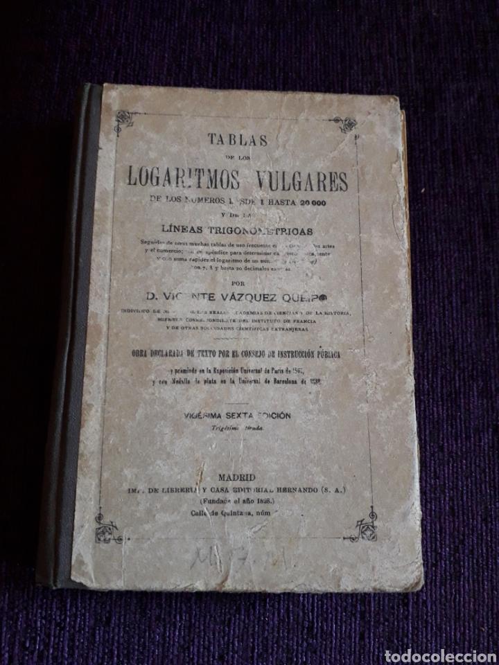 TABLAS LOGARITMOS VULGARES (Libros Antiguos, Raros y Curiosos - Libros de Texto y Escuela)