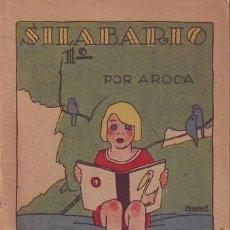 Libros antiguos: JIMENEZ AROCA, M: SILABARIO 1º. SATURNINO CALLEJA. PORTADA DE PENAGOS. Lote 135779006