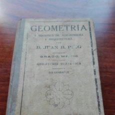 Libros antiguos: GEOMETRÍA Y NOCIONES DE AGRIMENSURA Y ARQUITECTURA. 1934. JUAN PUIG. GRADO MEDIO. CARLES DALMAU. Lote 135579607