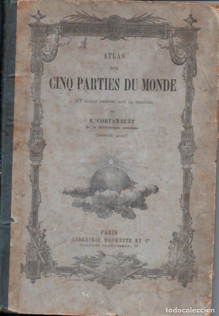 CORTAMBERT: ATLAS DES CINQ PARTIES DU MONDE (HACHETTE, 1872) (Libros Antiguos, Raros y Curiosos - Libros de Texto y Escuela)