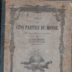Libros antiguos: CORTAMBERT: ATLAS DES CINQ PARTIES DU MONDE (HACHETTE, 1872). Lote 135821534