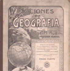 Libros antiguos: AUBIN : NOCIONES DE GEOGRAFÍA GRADO CUARTO (ESTRADA, BUENOS AIRES, 1901). Lote 136047478