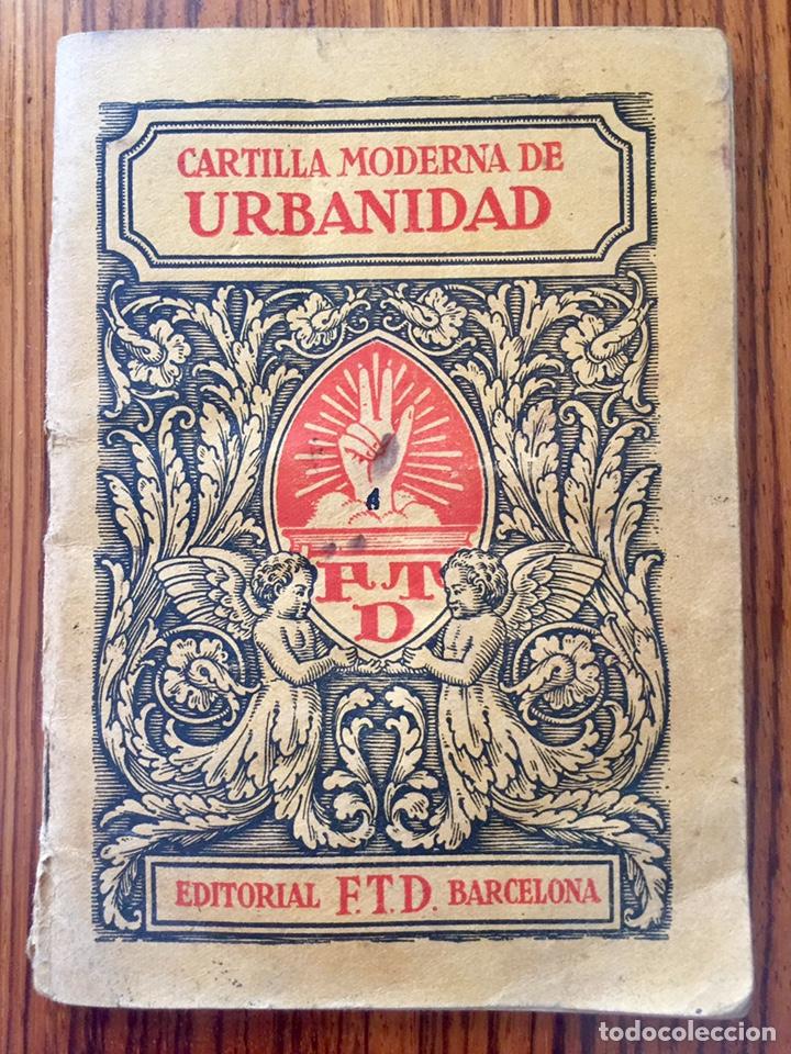 ORIGINAL CARTILLA MODERNA DE URBANIDAD 1928 FTD - ILUSTRADOR OPISSO (Libros Antiguos, Raros y Curiosos - Libros de Texto y Escuela)
