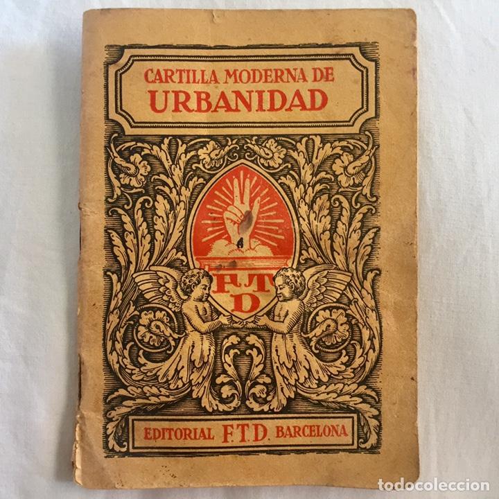 Libros antiguos: Original Cartilla moderna de urbanidad 1928 FTD - Ilustrador Opisso - Foto 2 - 136340206