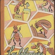 Libros antiguos: LIBRO LAS LABORIOSAS ABEJAS BIBLIOTECA DE LA INFANCIA . Lote 136445762