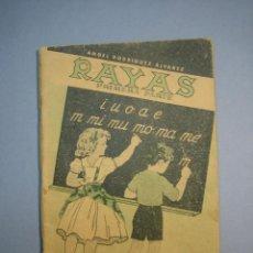 Libros antiguos: RAYAS, 1 ª PARTE, 1 ª EDICIÓN (1955) ENSEÑANZA DE LA LECTURA POR LA ESCRITURA, RODRIGUEZ ANGEL,. Lote 136509842
