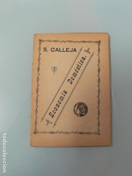 ECONOMIA DOMÉSTICA SATURNINO CALLEJA (Libros Antiguos, Raros y Curiosos - Libros de Texto y Escuela)