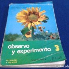 Livros antigos: LIBRO EDELVIVES EGB ( OBSERVO Y EXPERIMENTO 3º ) 1971 NATURALEZA Y SOCIEDAD USADO. Lote 137249698