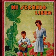 Libros antiguos: ALABART Y BALLESTEROS : MI SEGUNDO LIBRO (BOSCH Y BASTINOS, 1935). Lote 137842426
