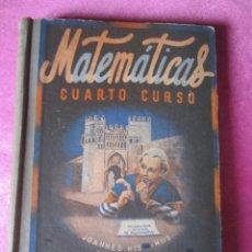 Libros antiguos: MATEMATICAS CUARTO CURSO. EDIT, LUIS VIVES. Lote 137986370