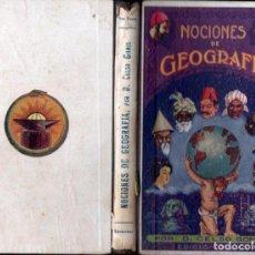 Libros antiguos: CELSO GOMIS : NOCIONES DE GEOGRAFIA (TASSO, 1927). Lote 138097454