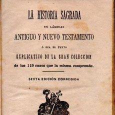 Libros antiguos: HISTORIA SAGRADA - GONZÁLEZ Y FERRIZ, 1887 - MUY ILUSTRADA. Lote 138098186
