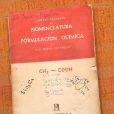 Libros antiguos: NOMENCLATURA Y FORMULACION QUIMICA(30€). Lote 138162622