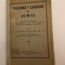 Libros antiguos: PROBLEMAS Y EJERCICIOS DE QUIMICA(30€). Lote 138162714