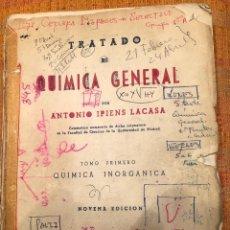 Libros antiguos: TRATADO DE QUIMICA GENERAL-IPIENS-2 TOMOS(30€). Lote 138164294