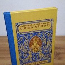 Libros antiguos: CARTILLA MODERNA DE URBANIDAD (NIÑOS). F.T.D. FACSÍMIL. 3 ª ED (LIBRO 1929) RBA. 1 ª ED 2007. NUEVO. Lote 138969574