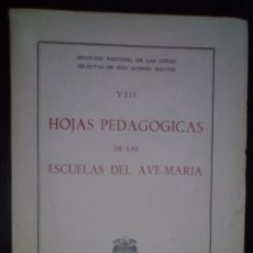 Libros antiguos: HOJAS PEDAGOGICAS DE LAS ESCUELAS DEL AVE MARIA. ANDRES MANJON. 1955. Lote 213584270