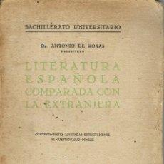 Libros antiguos: LITERATURA ESPAÑOLA COMPARADA CON LA EXTRANJERA, POR ANTONIO DE ROXAS. AÑO 1928. (1.8). Lote 139719526