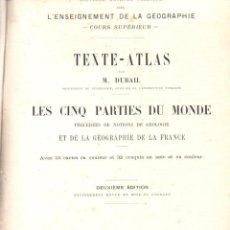 Libros antiguos: DUBAIL : TEXTE ATLAS LES CINQ PARTIES DU MONDE (MASSON, PARIS, 1898). Lote 140157378